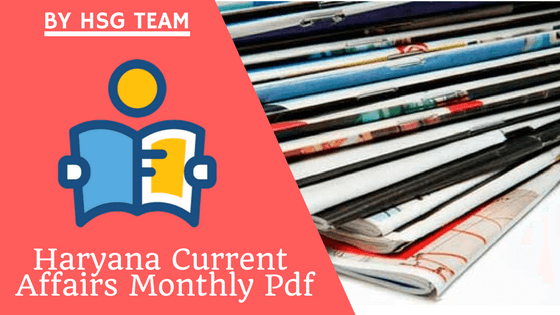 Haryana Current Affairs pdf - Monthly Latest Haryana Current