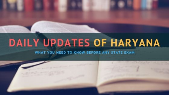 Updates of Haryana Gk- Daily updates of haryana current gk
