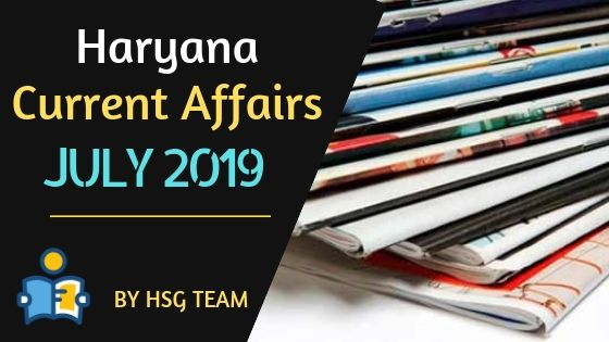 Haryana Current Affairs July 2019