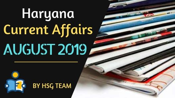 Haryana Current Affairs August 2019